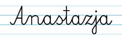 Karty pracy z imionami - nauka pisania imion dla dzieci - Anastazja