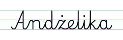 Karty pracy z imionami - nauka pisania imion dla dzieci - Andżelika