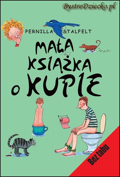 okładka książki Kupa kupa kupa. Schulman Alex, Adbage Emma