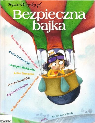 Książki dla dzieci w bajkoterapii - Bezpieczna bajka