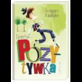 Książki dla dzieci - Detektyw Pozytywka, Grzegorz Kasdepke - lektury szkolne