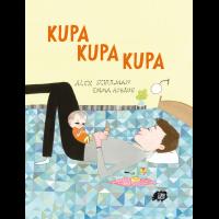 Kupa Kupa Kupa - Schulman Alex, Adbage Emma - książki dla dzieci, bajkoterapia