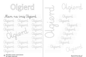 Karty pracy z imionami - nauka pisania imion Karty pracy z imionami - nauka pisania imion dla dzieci - Olgierddla dzieci - Olgierd