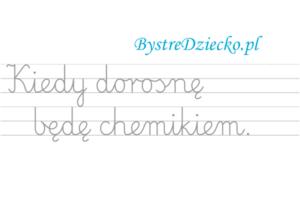 Nauka pisania dla dzieci, zawody, kiedy dorosnę będę chemikiem