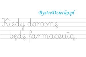 Nauka pisania dla dzieci, zawody, kiedy dorosnę będę farmaceutą