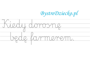 Nauka pisania dla dzieci, zawody, kiedy dorosnę będę farmerem