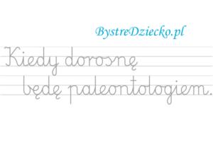 Nauka pisania dla dzieci, zawody, kiedy dorosnę będę paleontologiem