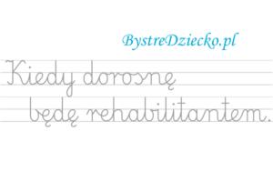 Nauka pisania dla dzieci, zawody, kiedy dorosnę będę rehabilitantem