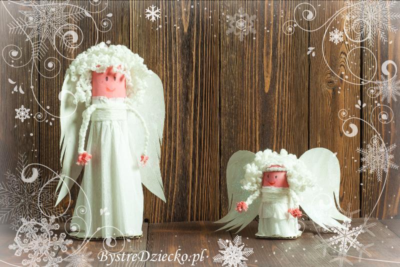 Aniołki z rolek po papierze toaletowym i ręcznikach papierowych - ozdoby świąteczne handmade